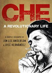 CHE by Jon Lee Anderson