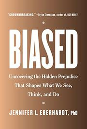 BIASED by Jennifer L. Eberhardt