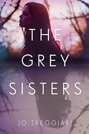 THE GREY SISTERS by Jo Treggiari