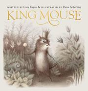 KING MOUSE by Cary Fagan