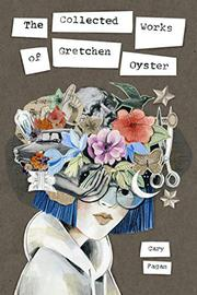THE COLLECTED WORKS OF GRETCHEN OYSTER by Cary Fagan