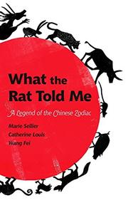 WHAT THE RAT TOLD ME by Marie Sellier