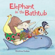 ELEPHANT IN THE BATHTUB by Kristina Andres