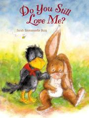DO YOU STILL LOVE ME? by Sarah Emmanuelle Burg