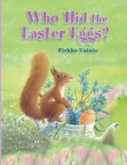 WHO HID THE EASTER EGGS? by Pirkko Vainio