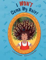 I WON'T COMB MY HAIR! by Annette Langen