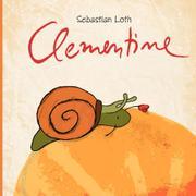 CLEMENTINE by Sebastian Loth