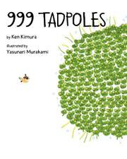 999 TADPOLES by Ken Kimura
