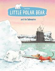LITTLE POLAR BEAR AND THE SUBMARINE by Hans de Beer