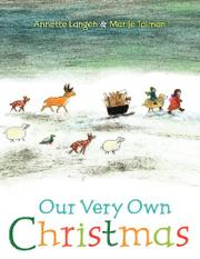 OUR VERY OWN CHRISTMAS by Annette Langen