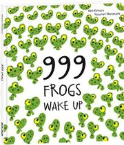 Book Cover for 999 FROGS WAKE UP