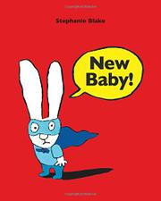 NEW BABY! by Stephanie Blake