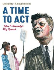A TIME TO ACT by Shana Corey