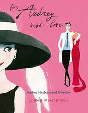 FOR AUDREY WITH LOVE by Philip Hopman