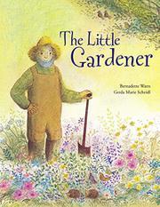 THE LITTLE GARDENER by Gerda Marie Scheidl