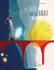 THE DARK AND THE LIGHT by Kerstin Hau
