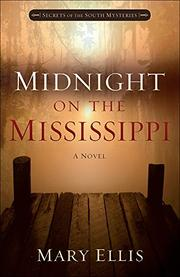 MIDNIGHT ON THE MISSISSIPPI by Mary Ellis