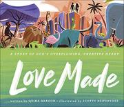 LOVE MADE by Quina Aragon