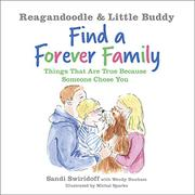 REAGANDOODLE AND LITTLE BUDDY FIND A FOREVER FAMILY by Sandi Swiridoff