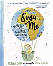 EVEN ME by Adrienne Camp