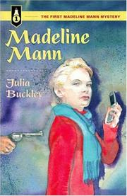 MADELINE MANN by Julia Buckley