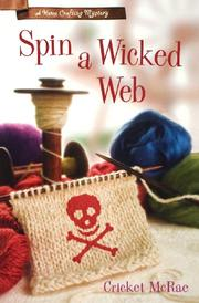 SPIN A WICKED WEB by Cricket McRae