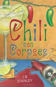 CHILI CON CORPSES by J.B. Stanley