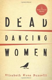 DEAD DANCING WOMEN by Elizabeth Kane Buzzelli