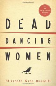 DEAD DANCING WOMEN by Elizabeth Kane Buzzelli