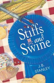STIFFS AND SWINE by J.B. Stanley