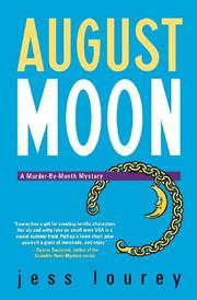 AUGUST MOON by Jess Lourey
