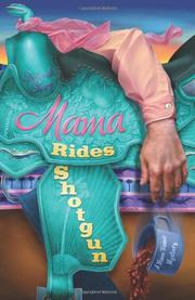 MAMA RIDES SHOTGUN by Deborah Sharp