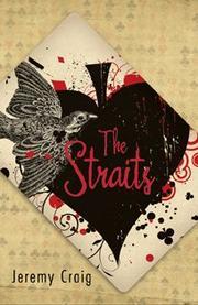 THE STRAITS by Jeremy Craig