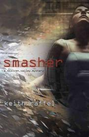 SMASHER by Keith  Raffel