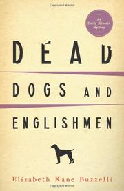 DEAD DOGS AND ENGLISHMEN by Elizabeth Kane Buzzelli