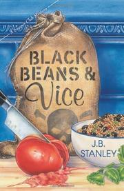 BLACK BEANS & VICE by J.B. Stanley