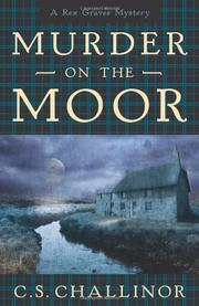 MURDER ON THE MOOR by C.S. Challinor
