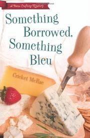 SOMETHING BORROWED, SOMETHING BLEU by Cricket McRae