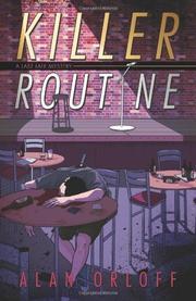 KILLER ROUTINE by Alan Orloff