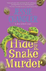 HIDE AND SNAKE MURDER by Jessie Chandler