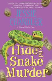 HIDE AND SNAKE MURDER by Jessie Chandler