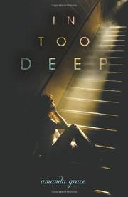 IN TOO DEEP by Amanda Grace