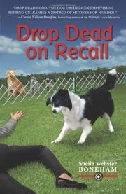DROP DEAD ON RECALL by Sheila Webster Boneham