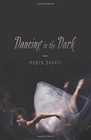 DANCING IN THE DARK by Robyn Bavati