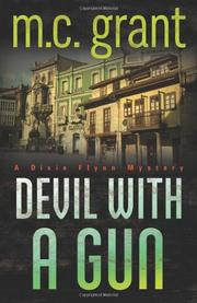 DEVIL WITH A GUN by M.C. Grant