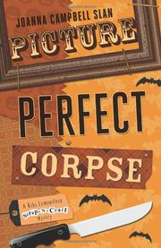 PICTURE PERFECT CORPSE by Joanna Campbell Slan