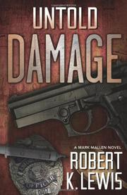 UNTOLD DAMAGE by Robert K. Lewis