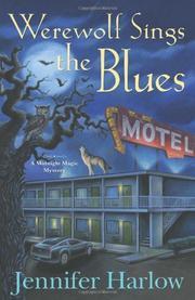 WEREWOLF SINGS THE BLUES by Jennifer Harlow
