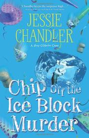 CHIP OFF THE ICE BLOCK MURDER by Jessie Chandler