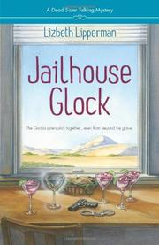 JAILHOUSE GLOCK by Lizbeth Lipperman